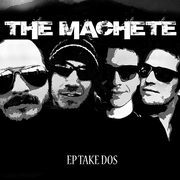 The Machete EP Take Dos